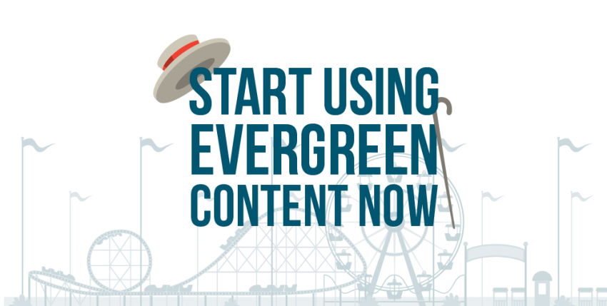 How to Leverage Evergreen Content for more Successful Marketing