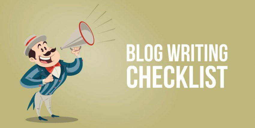 Blog Writing Checklist: 6 Writing Tips to Create Better Content