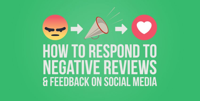How to Respond to Negative Reviews & Comments on Social Media