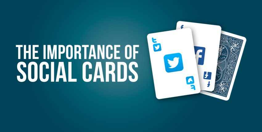 Social Cards: What Are They and Why Do You Need Them?