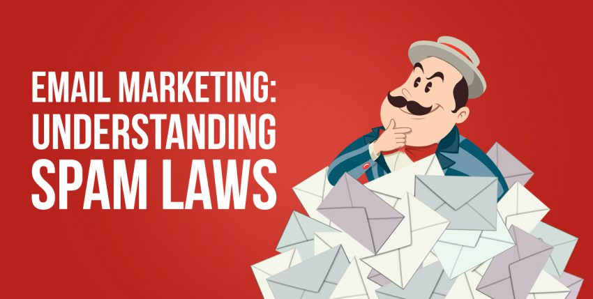 Don't Get Caught Spamming: 10 Email Spam Laws You Need to Know for Your Marketing
