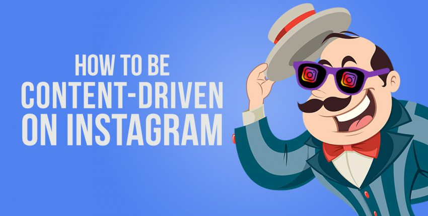 How to Apply the Principles of Content Marketing on Instagram