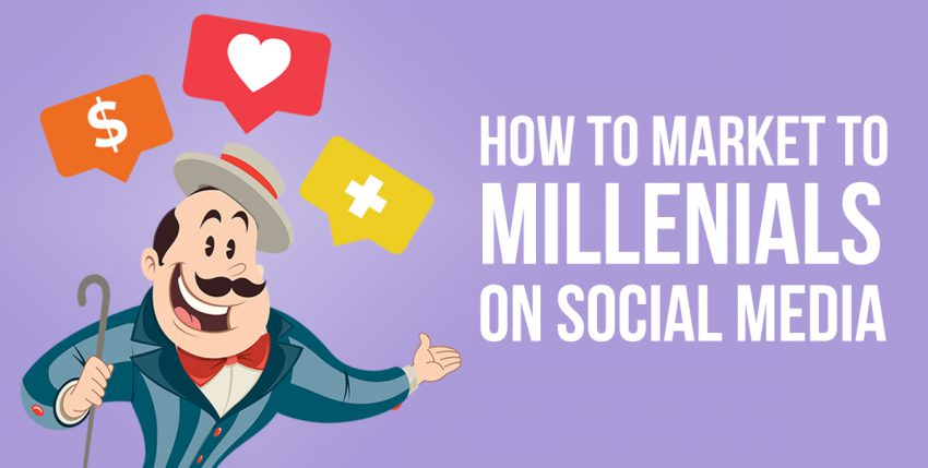 Market to Millennials Using These Social Media Tips