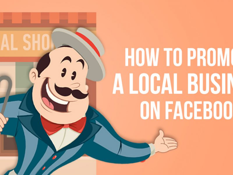 How to Promote Your Local Business on Facebook